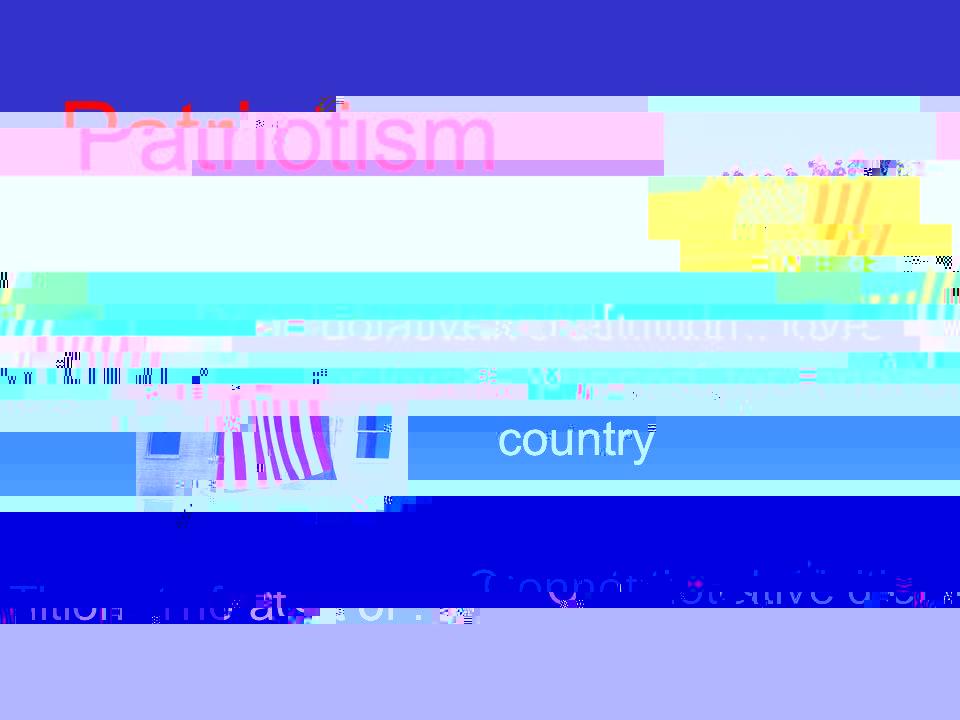 Patriotism definition essay